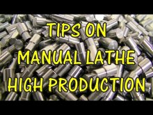 Embedded thumbnail for Tips On Manual Lathe High Production